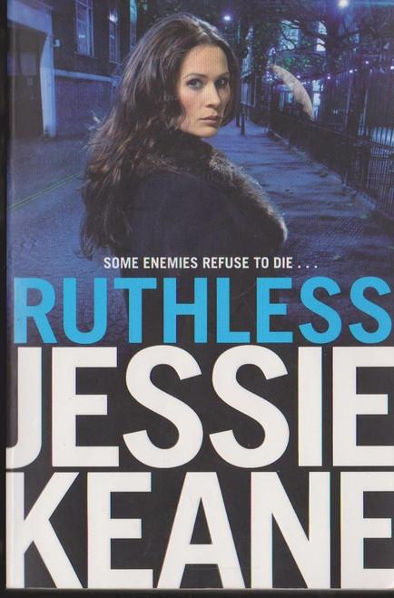 Keane, Jessie / Ruthless