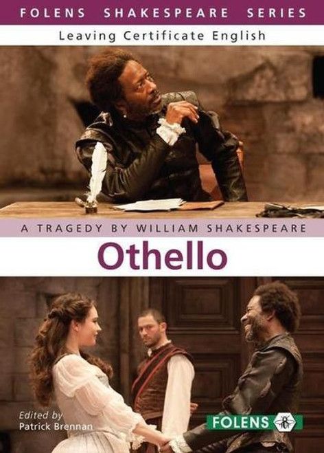 Shakespeare , William - ( Edited by Patrick Brennan ) - Othello - Folens Shakespeare Series - Leaving Certificate English - BRAND NEW