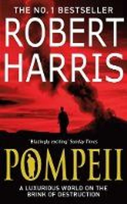 Harris, Robert - Pompeii - PB - 2009