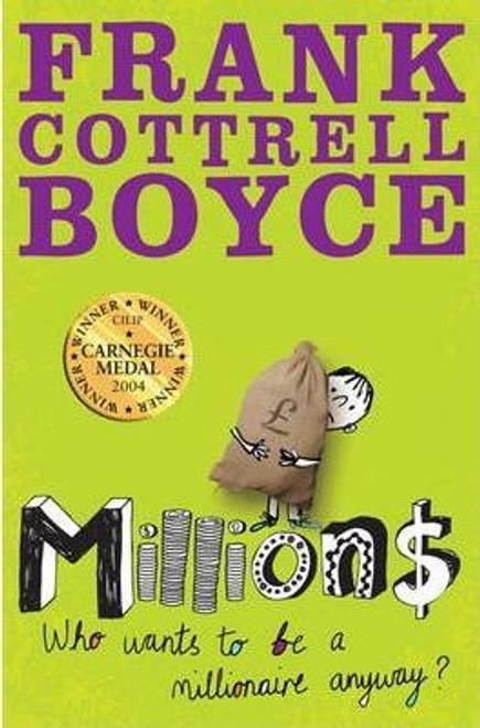 Boyce, Frank Cottrell - Millions - PB - BRAND NEW - 2008 ( Originally 2004)