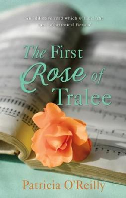 OReilly, Patricia / The First Rose of Tralee (Large Paperback)
