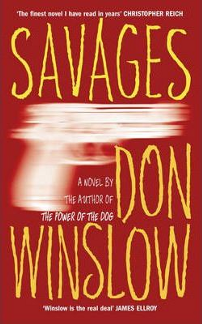 Winslow, Don / Savages (Large Paperback)