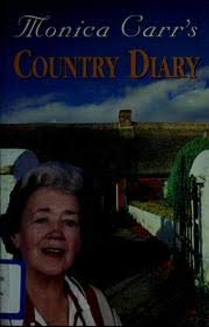 Carr, Monica / Country Diary (Large Paperback)