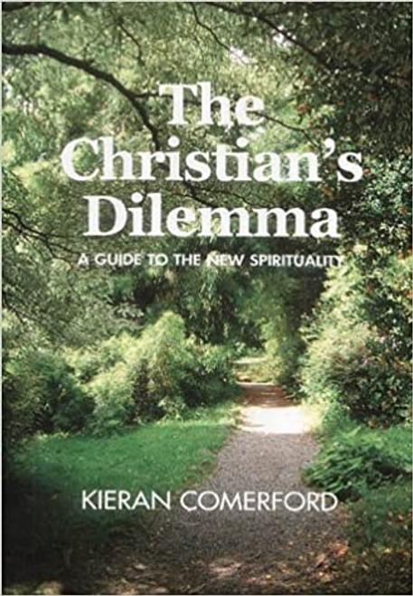 Comerford, Kieran / The Christian's Dilemma (Large Paperback)