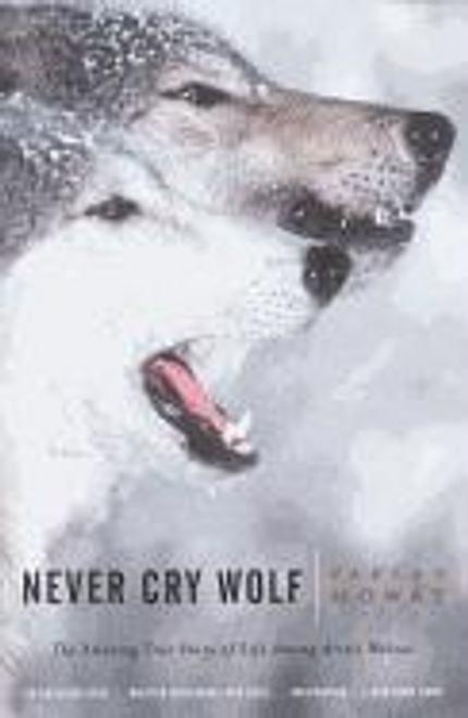 Mowat, Farley / Never Cry Wolf (Large Paperback)