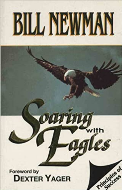 Newman, Bill / Soaring with Eagles (Large Paperback)