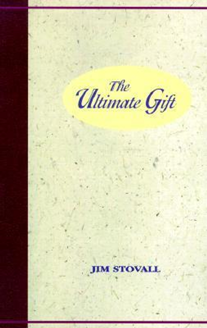 Stovall, Jim / The Ultimate Gift (Large Paperback)