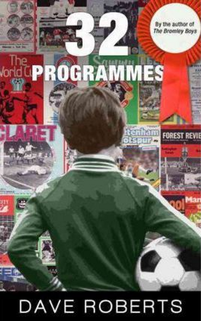 Roberts, Dave / 32 Programmes (Large Paperback)