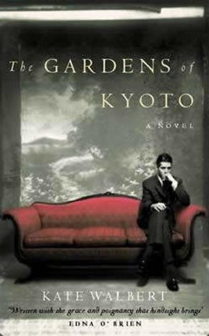 Walbert, Kate / The Gardens of Kyoto (Large Paperback)