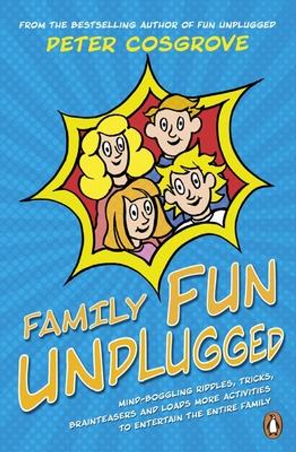 Cosgrove, Peter / Family Fun Unplugged (Large Paperback)