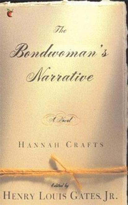 Crafts, Hannah / The Bondwoman's Narrative (Large Paperback)