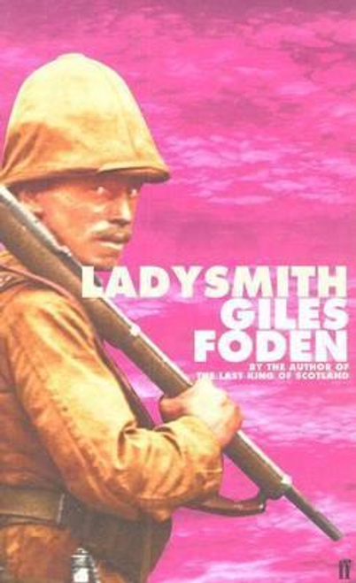 Foden, Giles / Ladysmith (Large Paperback)