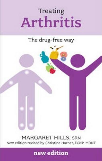 Hills, Margaret / Treating Arthritis : The Drug Free Way (Large Paperback)