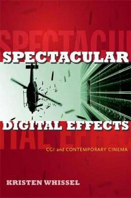 Whissel, Kristen / Spectacular Digital Effects (Large Paperback)