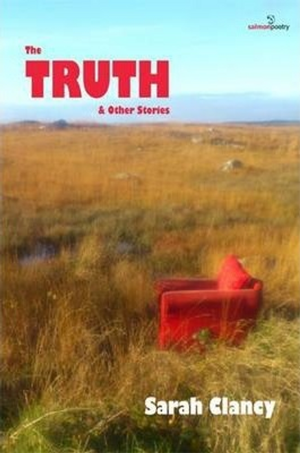 Clancy, Sarah / The Truth and Other Stories (Large Paperback)