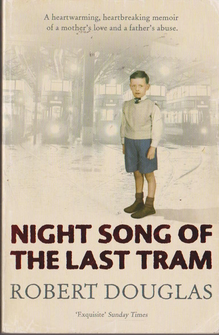 Douglas, Robert / Night Song of the Last Tram