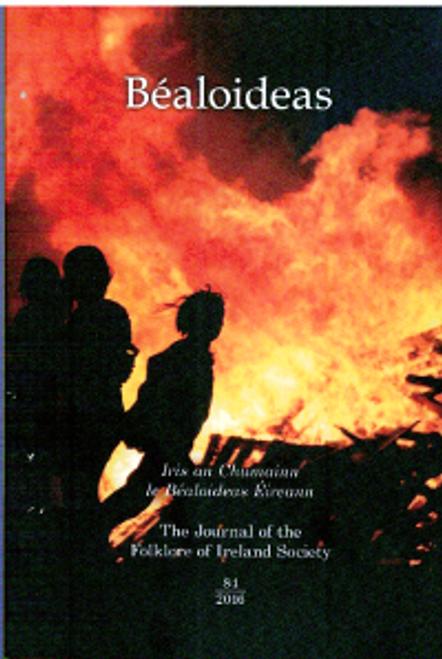 Uí Ógain, Ríónach ( Eagarthóir) - Bealoideas - Journal of the Folklore Of Ireland Society - HB - 2016