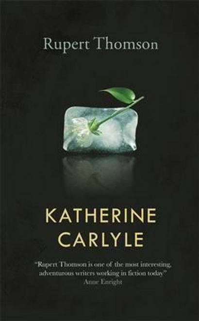 Thomson, Rupert / Katherine Carlyle (Large Paperback)