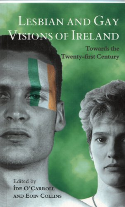 OCarroll, Ide / Lesbian and Gay Visions of Ireland (Large Paperback)