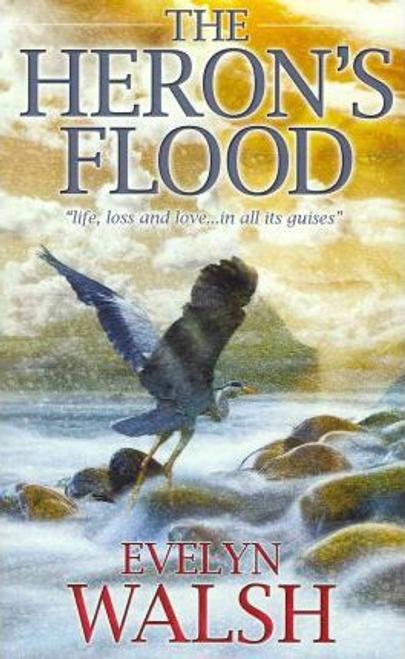 Walsh, Evelyn / The Heron's Flood (Large Paperback)