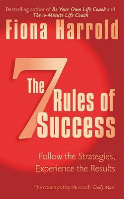 Harrold, Fiona / The Seven Rules Of Success (Large Paperback)