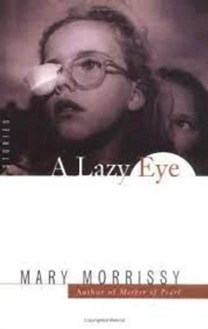 Morrissy, Mary / A Lazy Eye (Large Paperback)