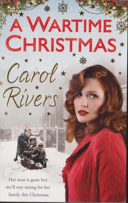 Rivers, Carol / A Wartime Christmas