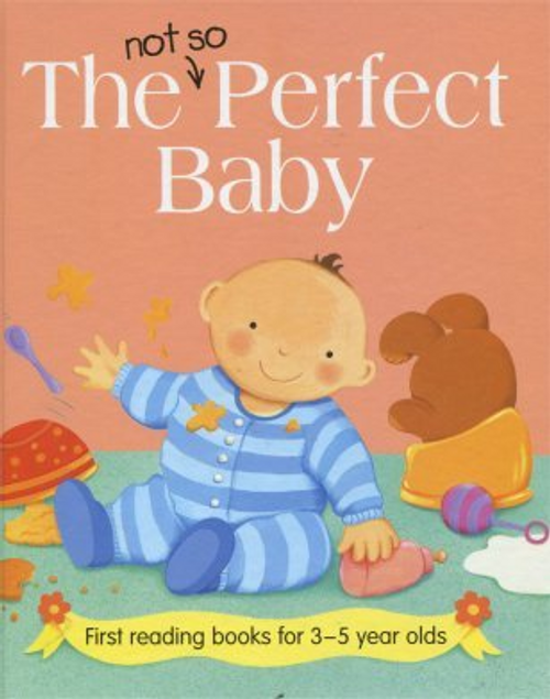 Baxter, Nicola / The Not So Perfect Baby (Children's Picture Book)