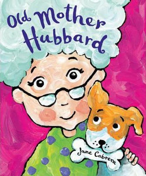 Cabrera, Jane / Old Mother Hubbard (Children's Picture Book)
