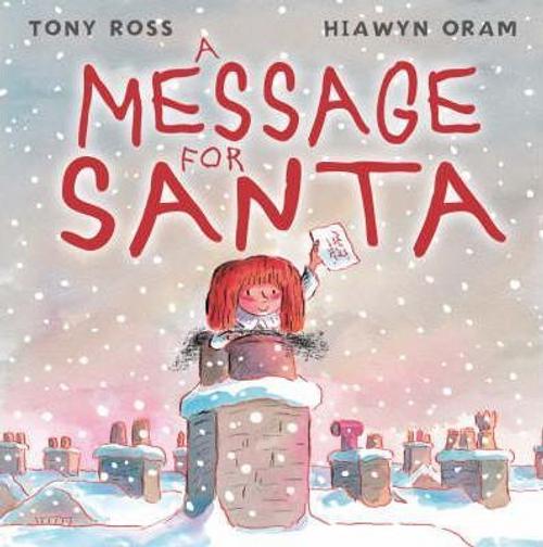 Oram, Hiawyn / A Message For Santa (Children's Picture Book)