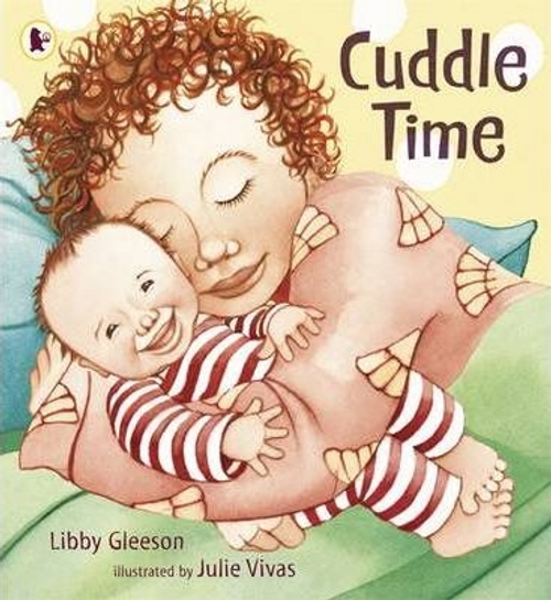 Gleeson, Libby / Cuddle Time (Children's Picture Book)