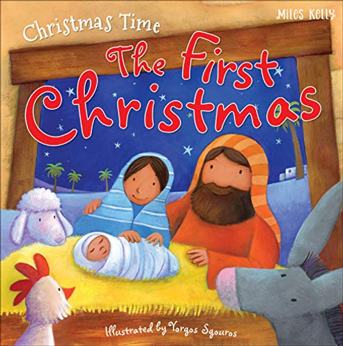 Kelly, Miles / Christmas Time: The First Christmas (Children's Picture Book)