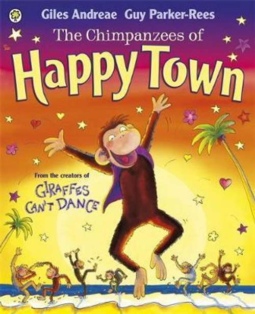 Andreae, Giles / The Chimpanzees of Happy Town (Children's Picture Book)