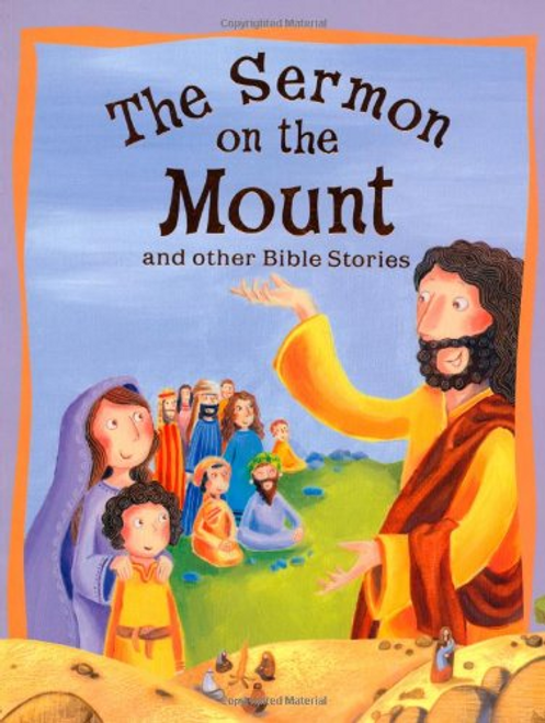 Kelly, Miles / The Sermon on the Mount and Other Bible Stories (Children's Picture Book)