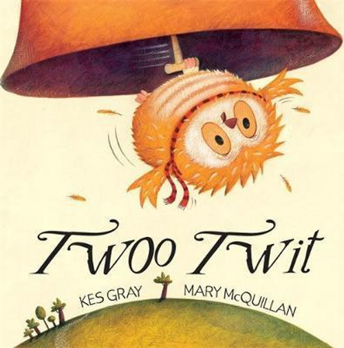 Gray, Kes / Twoo Twit (Children's Picture Book)