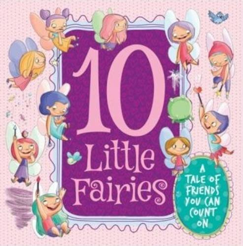 Ten Little Fairies (Children's Picture Book)
