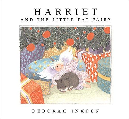 Inkpen, Deborah / Harriet and the Little Fat Fairy (Children's Picture Book)