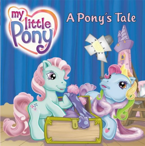 My Little Pony: A Pony's Tale (Children's Picture Book)