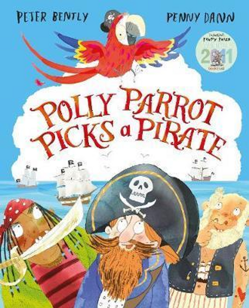 Bently, Peter / Polly Parrot Picks a Pirate (Children's Picture Book)