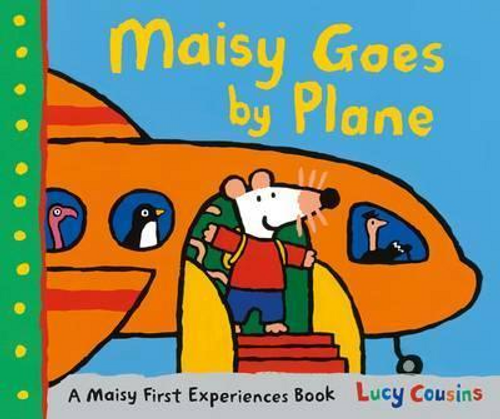 Cousins, Lucy / Maisy Goes by Plane (Children's Picture Book)