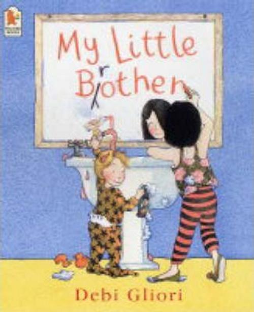 Gliori, Debi / My Little Brother (Children's Picture Book)