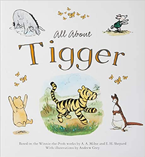 Winnie-The-Pooh: All About Tigger (Children's Picture Book)