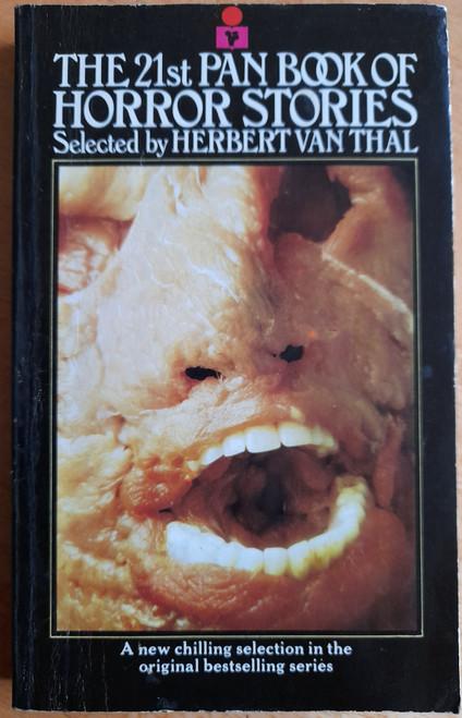 Van Thal, Herbert ( Editor) - The 21st Pan Book of Horror Stories PB 1982 ( Originally 1975)