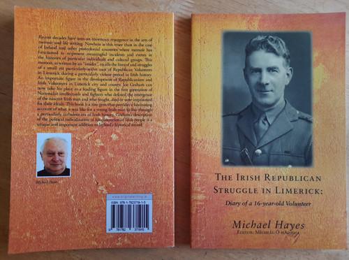 Hayes, Michael & Ó hAodha, Mícheál - The Irish Republican Struggle in Limerick : Diary of a 16 Year Old Volunteer : Joe Graham - PB - 2013