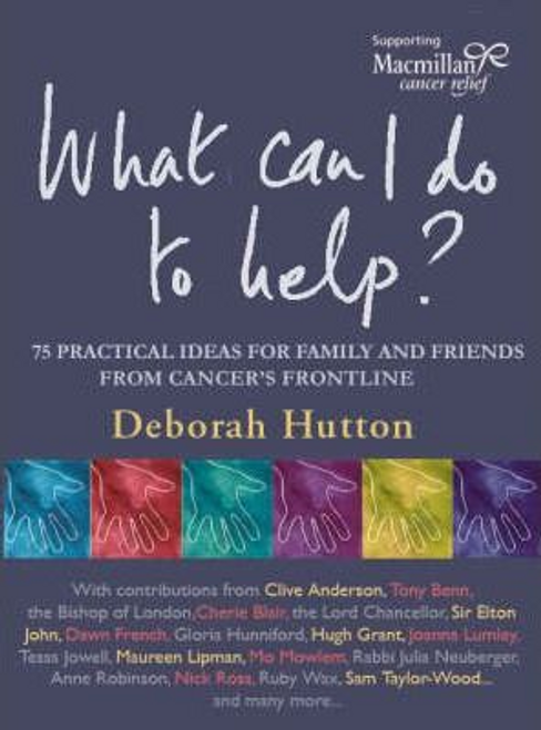Hutton, Deborah / What Can I Do to Help?