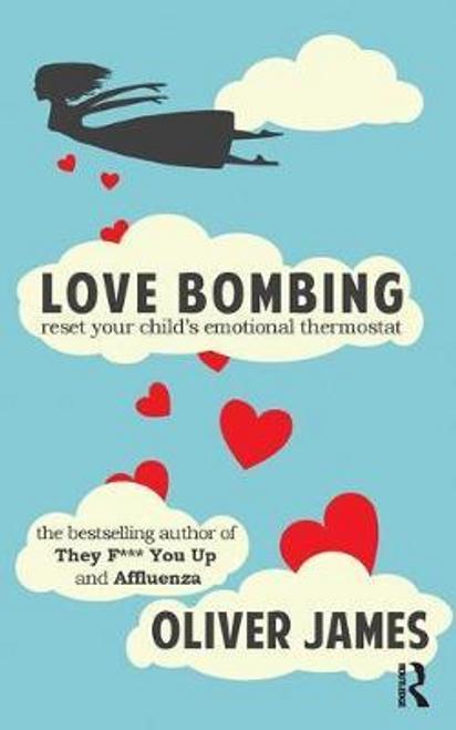 James, Oliver / Love Bombing