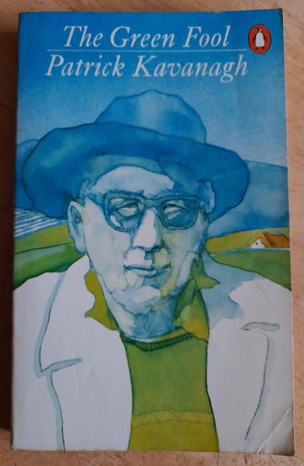Kavanagh, Patrick - The Green Fool ( Autobiography) - ( PB 1979, Originally 1938 )