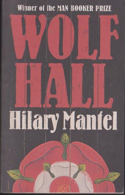 Mantel, Hilary / Wolf Hall - Booker Prize winner 2009