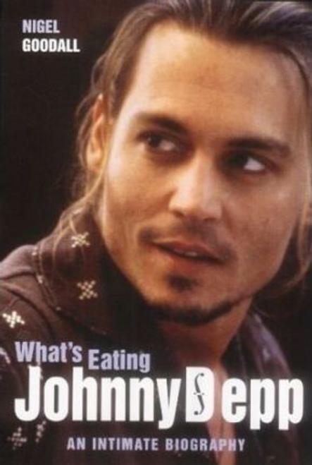 Goodall, Nigel / What's Eating Johnny Depp?