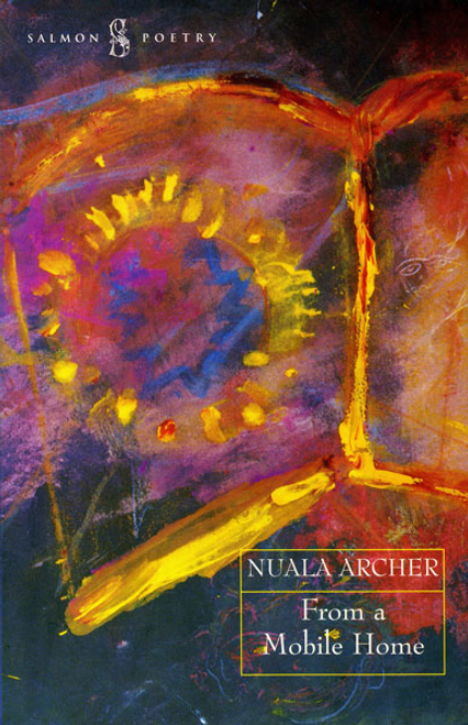 Archer, Nuala / From a Mobile Home